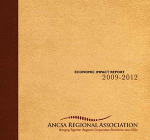 "Image of the Cover of the ARA Publication ""2009-2012 ANCSA Economic Impact Report"""